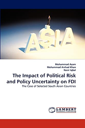 The Impact of Political Risk and Policy: Muhammad Azam, Muhammad