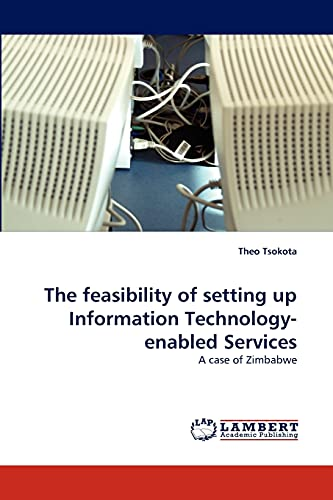 The feasibility of setting up Information Technology-enabled Services: A case of Zimbabwe: Theo ...