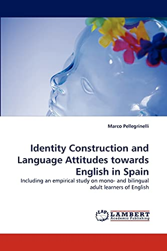 9783843391320: Identity Construction and Language Attitudes Towards English in Spain