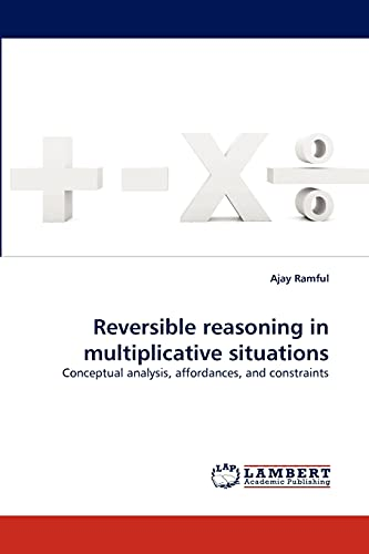 Reversible Reasoning in Multiplicative Situations: Ajay Ramful