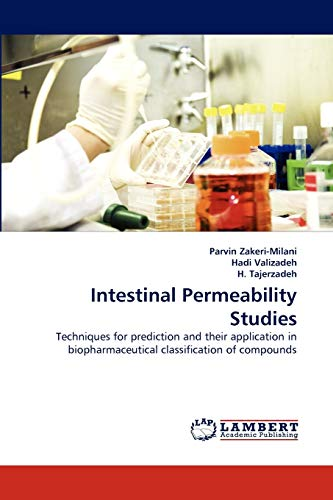 9783843392273: Intestinal Permeability Studies: Techniques for prediction and their application in biopharmaceutical classification of compounds
