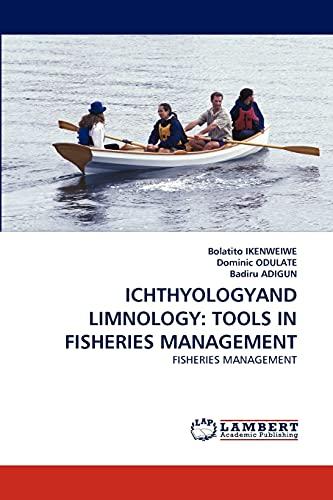 Ichthyologyand Limnology: Tools in Fisheries Management: Bolatito Ikenweiwe