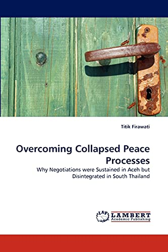 Overcoming Collapsed Peace Processes: Titik Firawati