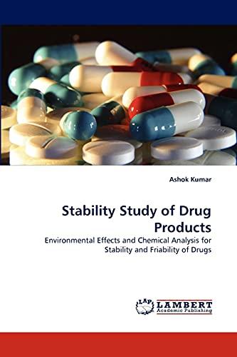 Stability Study of Drug Products: Ashok Kumar