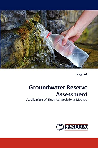 9783843394611: Groundwater Reserve Assessment: Application of Electrical Resistivity Method