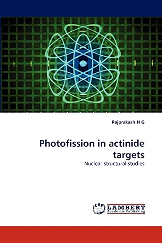 Photofission in Actinide Targets: Rajprakash H G