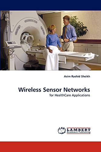 9783843394819: Wireless Sensor Networks: for HealthCare Applications
