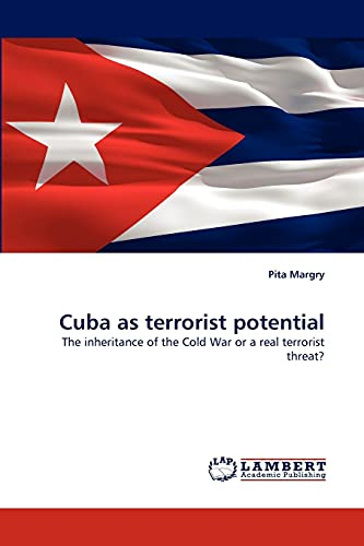 Cuba as Terrorist Potential: Pita Margry