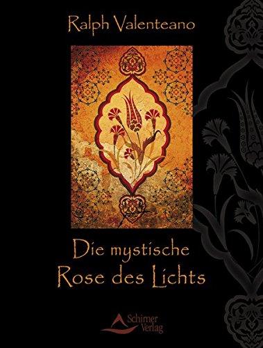 9783843410878: Die mystische Rose des Lichts