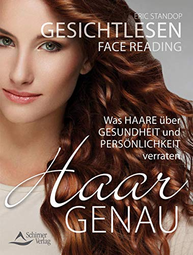 9783843412063: Gesichtlesen - Haargenau: Was Haare über Gesundheit und Persönlichkeit verraten