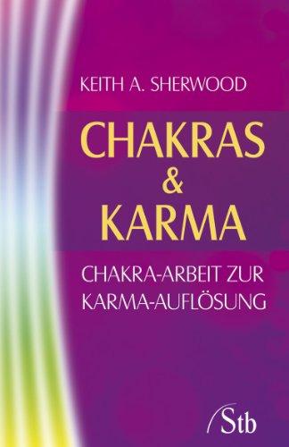 9783843430203: Chakras & Karma: Chakra-Arbeit zur Karma-Aufl�sung