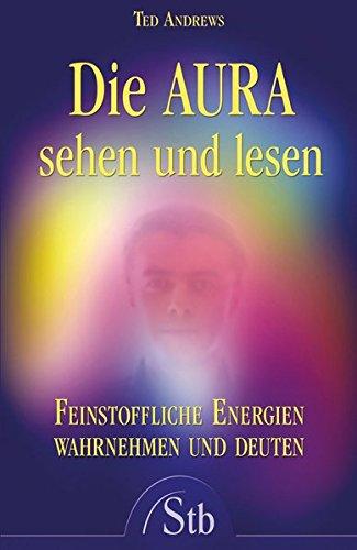 Die Aura sehen und lesen (9783843444002) by [???]