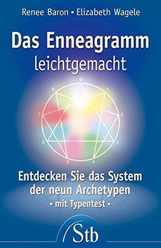 9783843444484: Das Enneagramm leichtgemacht: Entdecken Sie das System der neun Archetypen. Mit Typentest