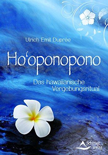 9783843450300: Ho'oponopono: Das hawaiianische Vergebungsritual