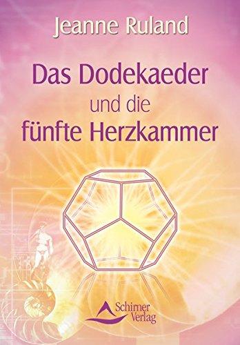 9783843450324: Das Dodekaeder und die fünfte Herzkammer