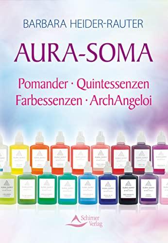 9783843450348: Aura-Soma: Pomander - Quintessenzen - Farbessenzen - ArchAngeloi