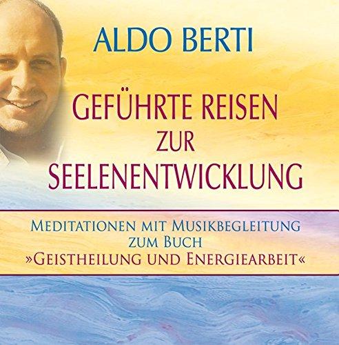 9783843480840: Geführte Reisen zur Seelenentwicklung. 2 Audio CDs: Meditationen mit Musikbegleitung zum Buch: