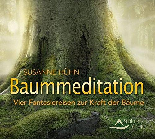 9783843481373: Baummeditation: Vier Fantasiereisen zur Kraft der Bäume