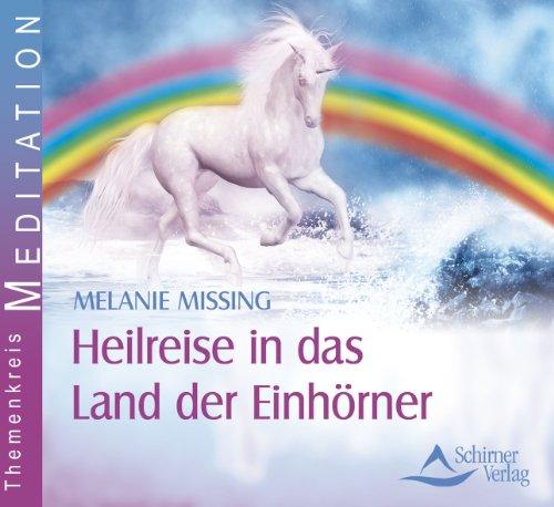 9783843481854: Heilreise in das Land der Einh�rner