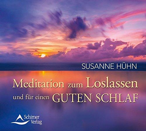 9783843481939: Meditation zum Loslassen und für einen guten Schlaf