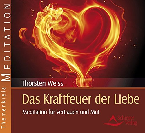 9783843481984: Das Kraftfeuer der Liebe