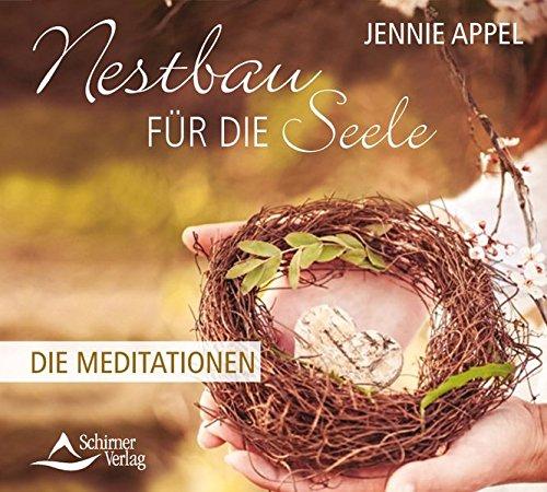 9783843482905: Nestbau für die Seele: Die Meditationen