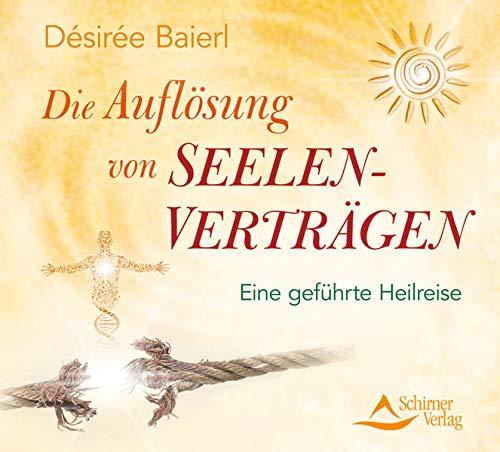 Die Auflösung von Seelenverträgen, 1 Audio-CD: Baierl, Désirée