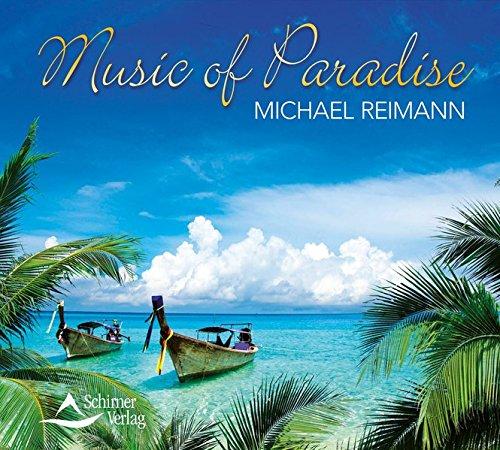 Music of Paradise: Michael Reimann