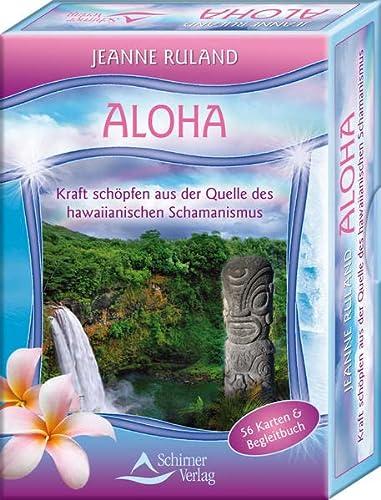 9783843490207: Aloha Karten: Kraft schöpfen aus der Quelle des Hawaiianischen Schamanismus