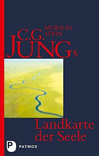 9783843600309: C. G. Jungs Landkarte der Seele: Eine Einf�hrung