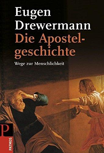 Die Apostelgeschichte: Eugen Drewermann