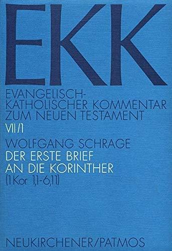 9783843601122: Evangelisch-kath. Kommentar zum NT / Korintherbrief VII/1: Der erste Brief an die Korinther. 1. Teilband. 1. Kor 1,1 - 6,11