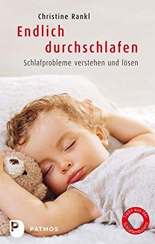 9783843601962: Endlich durchschlafen: Schlafprobleme verstehen und lösen