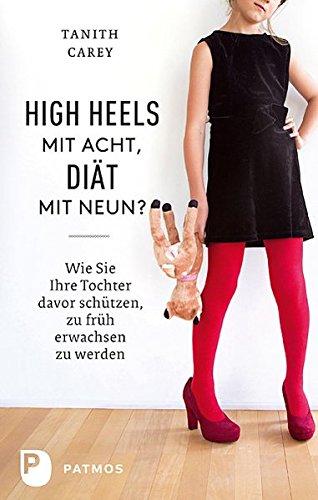 High Heels mit acht, Diät mit neuen?: Tanith Carey