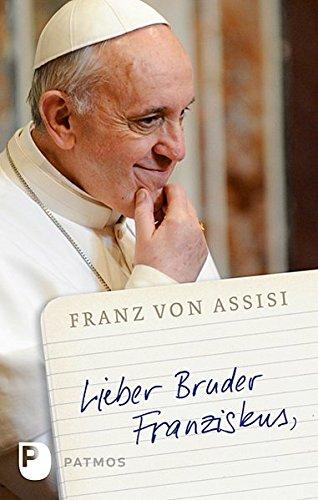 9783843604468: Lieber Bruder Franziskus