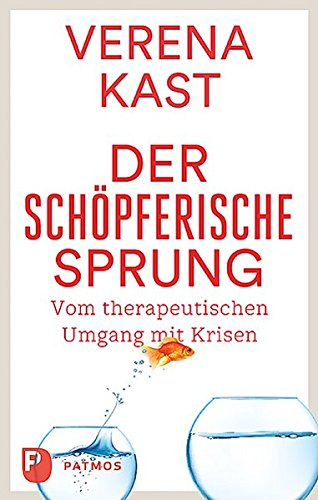 9783843610070: Der schöpferische Sprung: Von therapeutischen Umgang mit Krisen