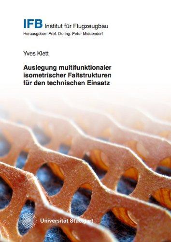 9783843910255: Auslegung multifunktionaler isometrischer Faltstrukturen für den technischen Einsatz