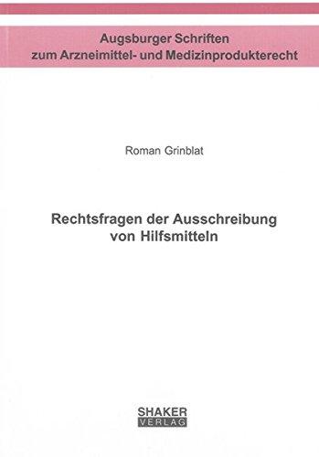 Rechtsfragen der Ausschreibung von Hilfsmitteln: Roman Grinblat