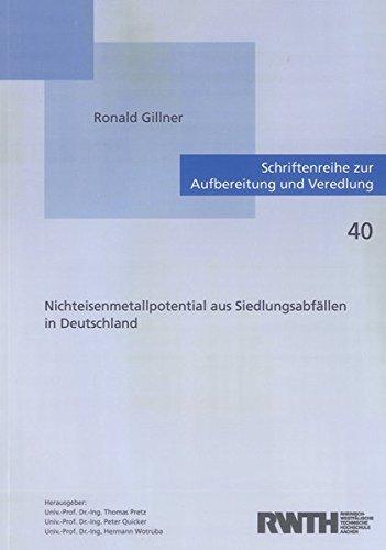 Nichteisenmetallpotential aus Siedlungsabfällen in Deutschland: Ronald Gillner