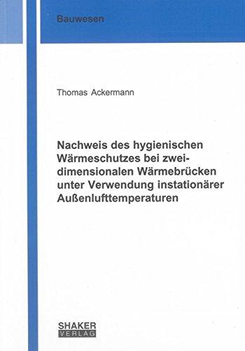 Nachweis des hygienischen Wärmeschutzes bei zweidimensionalen Wärmebrücken unter ...