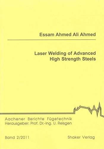 Laser Welding of Advanced High Strength Steels: Essam Ahmed Ali Ahmed