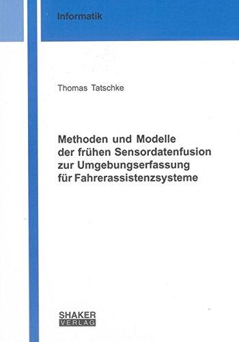 Methoden und Modelle der frühen Sensordatenfusion zur Umgebungserfassung für ...
