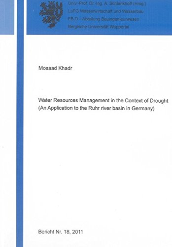 Water Resources Management in the Context of Drought (An Application to the Ruhr river basin in ...