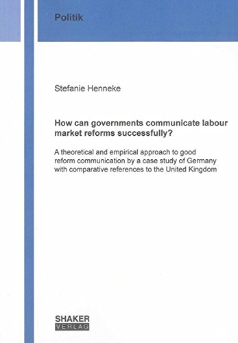 How can governments communicate labour market reforms successfully?: Stefanie Henneke