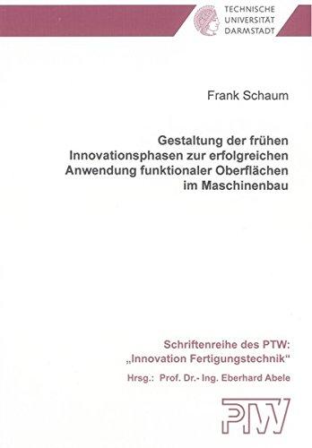 Gestaltung der frühen Innovationsphasen zur erfolgreichen Anwendung funktionaler Oberflä...