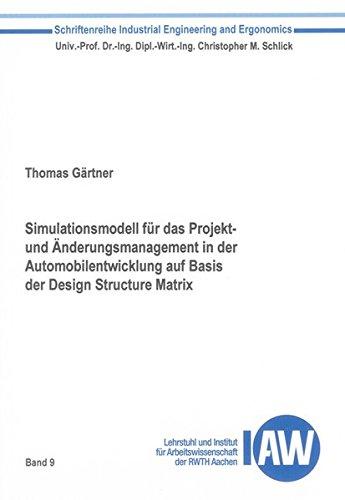 Simulationsmodell für das Projekt- und Änderungsmanagement in der Automobilentwicklung ...