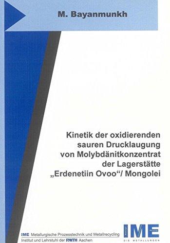 Kinetik der oxidierenden sauren Drucklaugung von Molybdänitkonzentrat der Lagerstätte &...