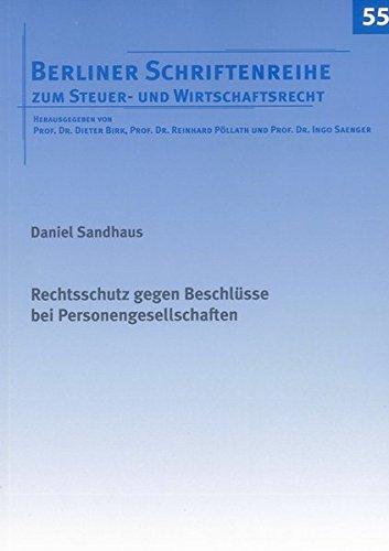 Rechtsschutz gegen Beschlüsse bei Personengesellschaften: Daniel Sandhaus