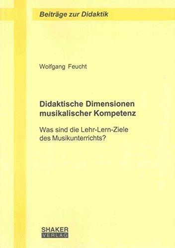 Didaktische Dimensionen musikalischer Kompetenz: Wolfgang Feucht