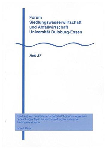 Ermittlung von Parametern zur Betriebsführung von Abwasserbehandlungsanlagen bei der ...